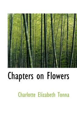Chapters on Flowers
