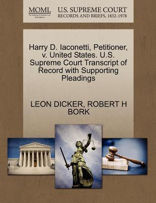 Harry D. Iaconetti, Petitioner, V. United States. U.S. Supreme Court Transcript of Record with Supporting Pleadings
