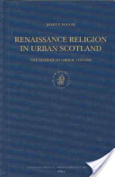Renaissance Religion in Urban Scotland