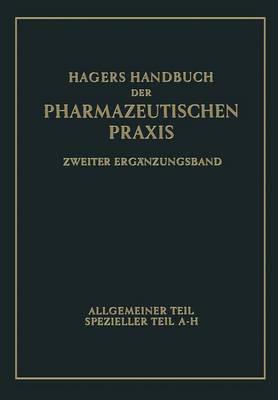 Hagers Handbuch Der Pharmazeutischen Praxis
