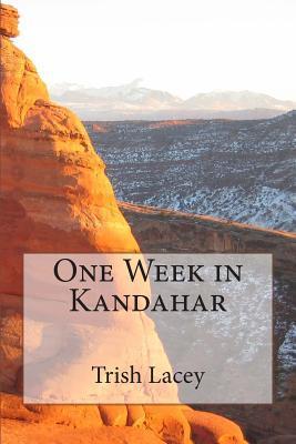 One Week in Kandahar