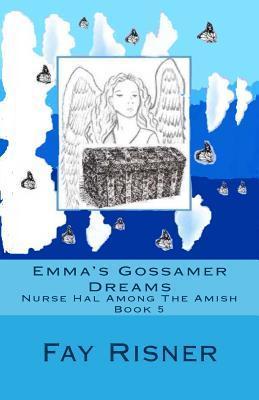 Emma's Gossamer Drea...