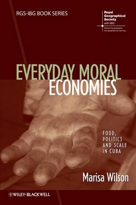 Everyday Moral Economies