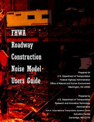 Fhwa Roadway Construction Noise Model User's Guide