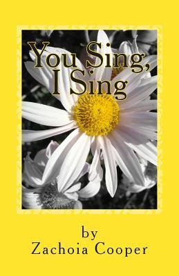 You Sing, I Sing