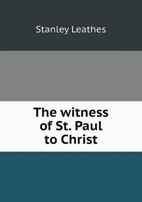 The Witness of St. Paul to Christ