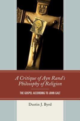 A Critique of Ayn Rand's Philosophy of Religion