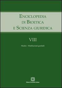 Enciclopedia di bioetica e scienza giuridica