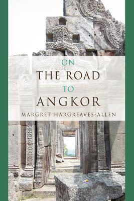 On the Road to Angko...