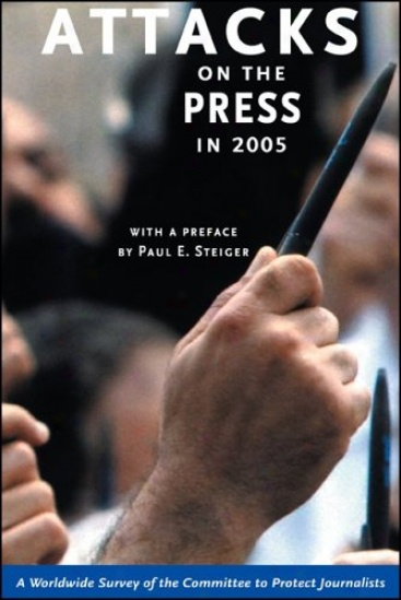 Attacks on the Press in 2005