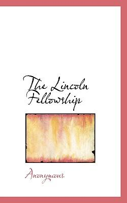 The Lincoln Fellowship