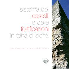 Sistema dei castelli e delle fortificazioni in terra di Siena