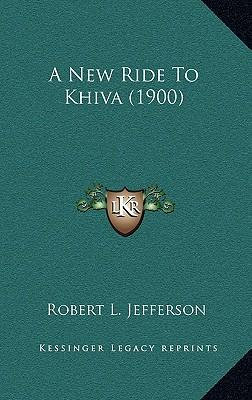 A New Ride to Khiva (1900)