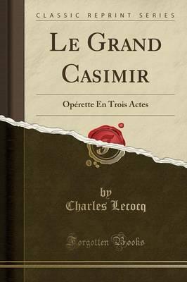 Le Grand Casimir
