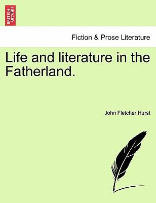 Life and literature in the Fatherland
