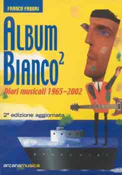 Album bianco / Diari...