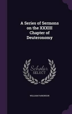 A Series of Sermons on the XXXIII Chapter of Deuteronomy