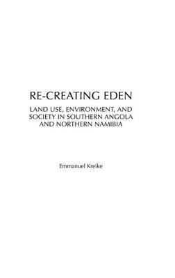 Re-Creating Eden