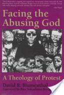 Facing the abusing God