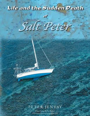 Life and the Sudden Death of Salt Peter