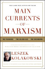 Main Currents of Marxism: The Founders v. 1