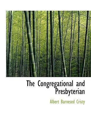The Congregational and Presbyterian
