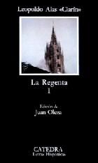 La Regenta. Obra completa
