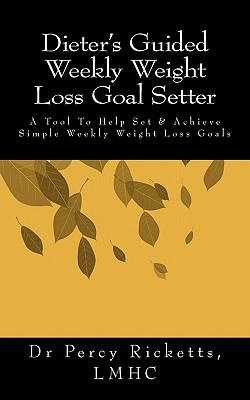 Dieter's Guided Weekly Weight Loss Goal Setter
