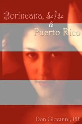 Borincana, Salsa, & Puerto Rico
