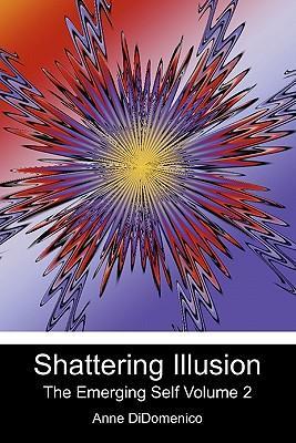 Shattering Illusion
