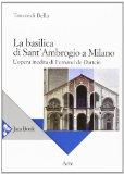 La basilica di Sant'Ambrogio a Milano