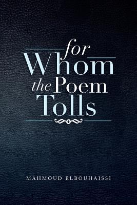 For Whom the Poem Tolls