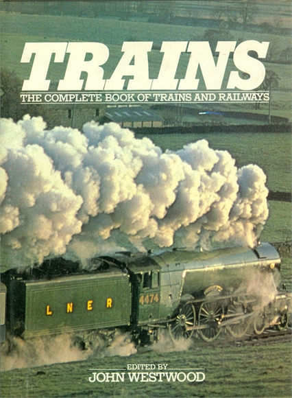 The Complete Book of Trains and Railways