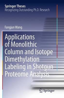 Applications of Monolithic Column and Isotope Dimethylation Labeling in Shotgun Proteome Analysis