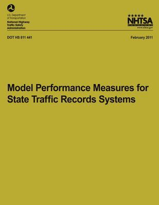Model Performance Measures for State Traffic Records Systems