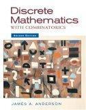 Discrete Mathematics with Combinatorics, Second Edition