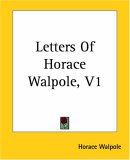 Letters Of Horace Wa...