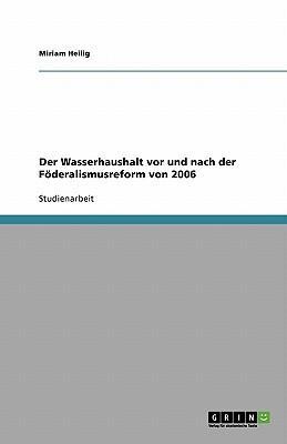 Der Wasserhaushalt vor und nach der Föderalismusreform von 2006