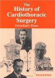 The history of cardiothoracic surgery from early times
