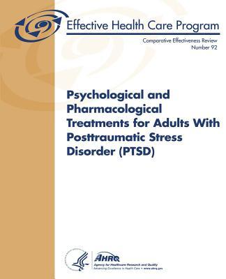 Psychological and Pharmacological Treatments for Adults With Posttraumatic Stress Disorder Ptsd