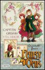 Fairy Oak: Los Cuatro Misterios 1. Capitán Grisam y el amor