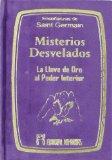 MISTERIOS DESVELADOS LA LLAVE DE ORO AL PODER INTERIOR