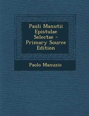 Pauli Manutii Epistulae Selectae