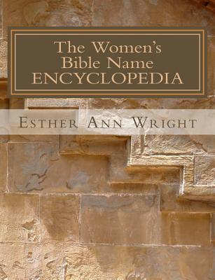 The Women's Bible Name Encyclopedia