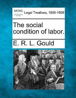 The Social Condition of Labor.