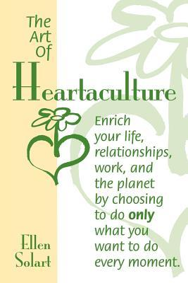 The Art Of Heartaculture