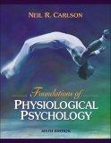 Foundations of Physiological Psychology