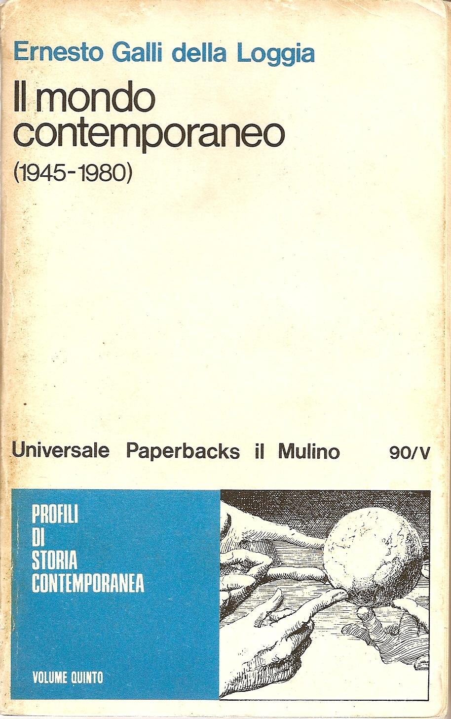 Il mondo contemporaneo (1945-1980)