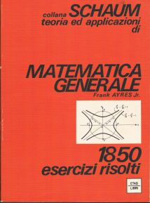 Teoria ed applicazioni di Matematica generale