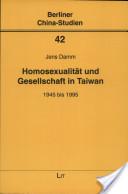 Homosexualität und Gesellschaft in Taiwan 1945 bis 1995
